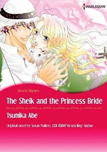 THE SHEIK   THE PRINCESS BRIDE Book