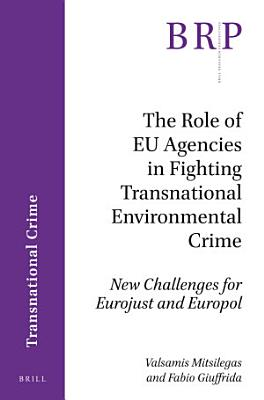 The Role of EU Agencies in Fighting Transnational Environmental Crime PDF