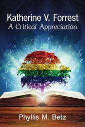 Katherine V. Forrest: A Critical Appreciation