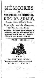 Mémoires de Maximilien de Béthune, duc de Sully, principal ministre d' Henri le Grand: Volume2