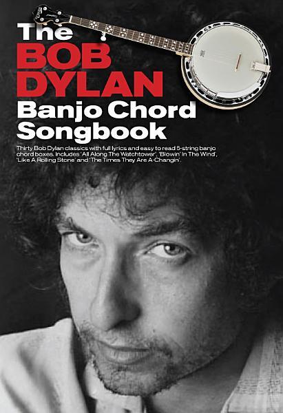 The Bob Dylan Banjo Chord Songbook PDF