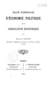 Traité élémentaire d'économie politique et de législation économique
