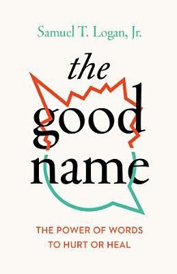 The Good Name