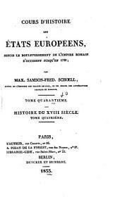Cours d'histoire des états européens: depuis le bouleversement de l'empire romain d'occident jusqu'en 1789, Volume40