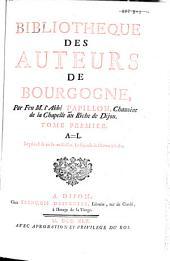 Bibliotheque des auteurs de Bourgogne: Volume1