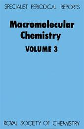 Macromolecular Chemistry: Volume 3