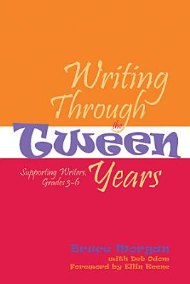 Writing Through the Tween Years PDF