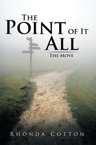The Point of It All Book
