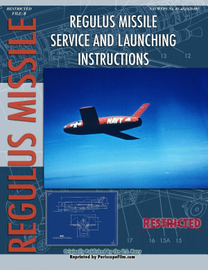 Regulus Missile Service and Launching Instructions