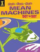Mean Machines Dot to Dot