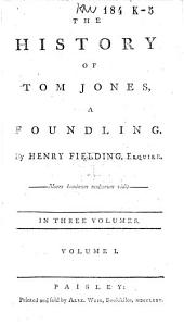 The History of Tom Jones, a Foundling: Volume 1