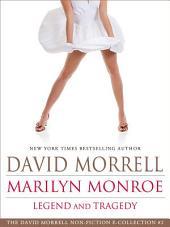 Marilyn Monroe: Legend and Tragedy