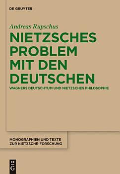 Nietzsches Problem mit den Deutschen PDF