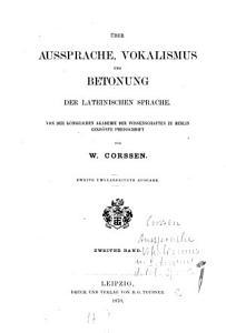 ber Aussprache  Vokalismus und Betonung der lateinischen Sprache  2 PDF