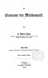 Die Elemente der Mathematik: Gemeine Arithmetik, allgemeine Arithmetik, Algebra, Band 1