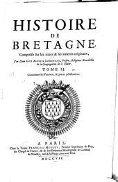 Histoire de Bretagne: composée sur les titres & les auteurs originaux, Volume2