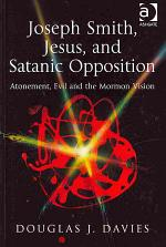 Joseph Smith, Jesus, and Satanic Opposition