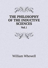 THE PHILOSOPHY OF THE INDUCTIVE SCIENCES: Volume 2