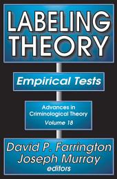 Labeling Theory: Empirical Tests