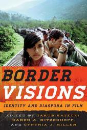 Border Visions: Identity and Diaspora in Film