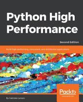 Python High Performance: Edition 2