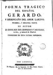 Poema trágico del español Gerardo y desengaño del amor lascivo: primera y segunda parte