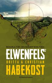 Elwenfels2: Schorle für den Scharfschützen