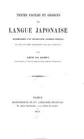 Textes faciles et gradués en langue japonaise: accompagnés d'un vocabulaire japonais-français ...