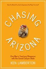 Chasing Arizona