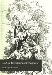 Ludwig Bechstein's Märchenbuch: Mit 90 Holzschnitten nach Originalzeichnungen