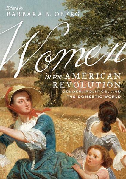 Download Women in the American Revolution Book