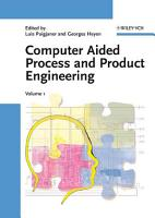 Computer Aided Process and Product Engineering  CAPE  PDF