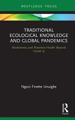 Traditional Ecological Knowledge and Global Pandemics