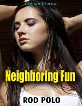 Neighboring Fun (Lesbian Erotica)