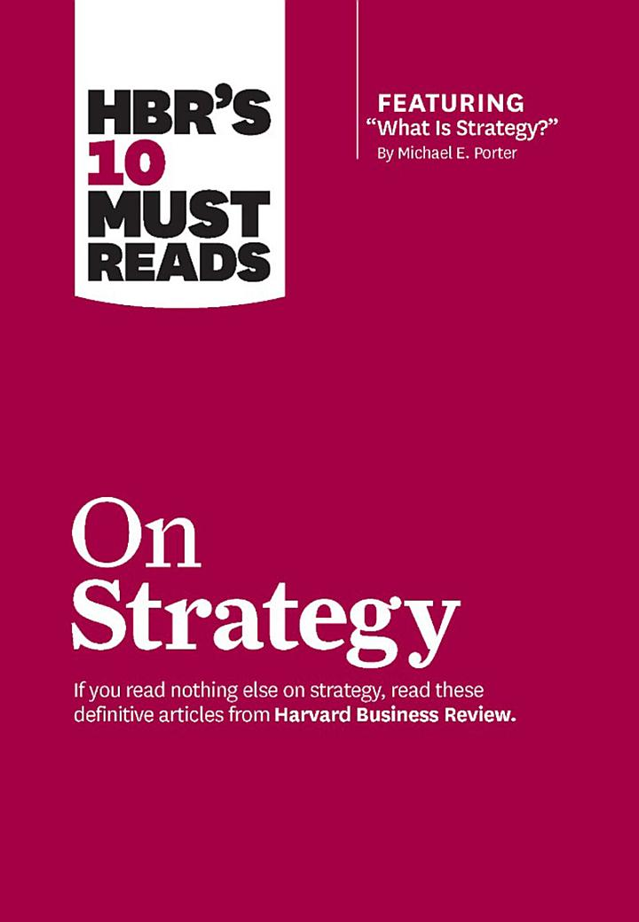 HBR's 10 Must Reads on Strategy (including featured article