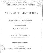 Explanations and sailing directions to accompany the wind and current charts ... publ. by M. F. Maury