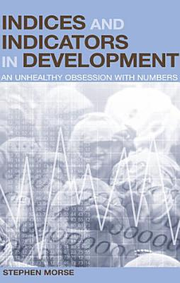 Indices and Indicators in Development