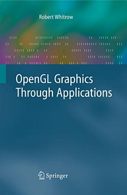 OpenGL Graphics Through Applications PDF