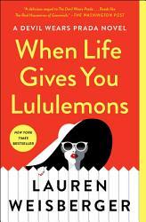 When Life Gives You Lululemons PDF