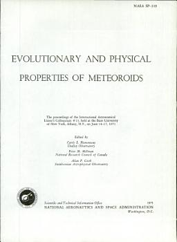 Evolutionary and Physical Properties of Meteoroids PDF
