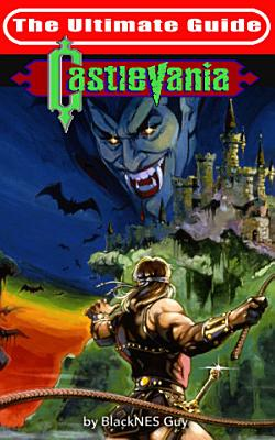 NES Classic  The Ultimate Guide To Castlevania PDF