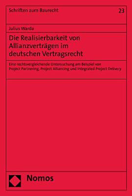 Die Realisierbarkeit von Allianzvertr  gen im deutschen Vertragsrecht PDF