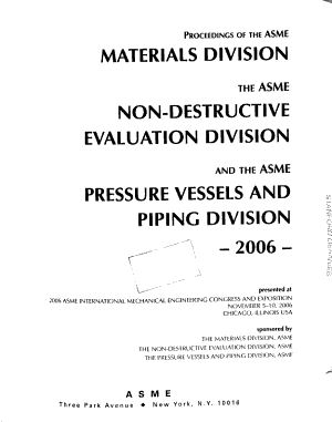 Proceedings of the ASME Materials Division   the ASME Non Destructive Evaluation Division   and the ASME Pressure Vessels and Piping Division  2006 PDF