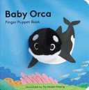 Baby Orca  Finger Puppet Book
