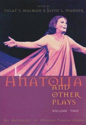 I  Anatolia and Other Plays PDF