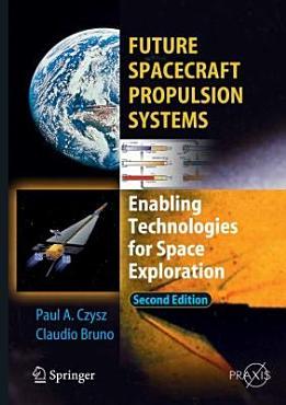 Future Spacecraft Propulsion Systems PDF