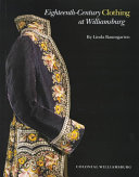Eighteenth-Century Clothing at Williamsburg
