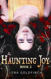 Haunting Joy: Book 2