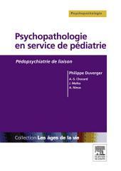 Psychopathologie en service de pédiatrie: Pédopsychiatrie de liaison