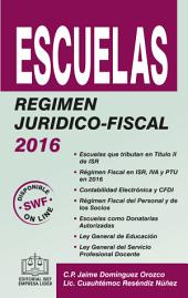 Escuelas Régimen Jurídico-Fiscal 2016